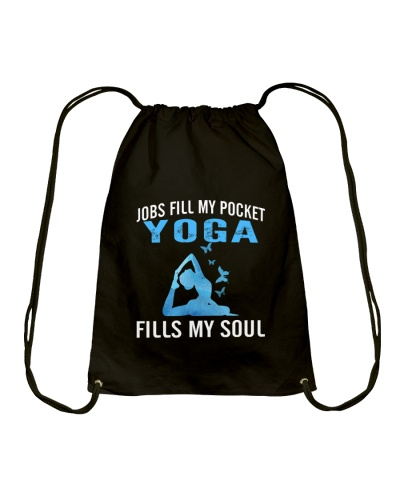 JOBS FILL MY POCKET YOGA FILLS MY SOUL