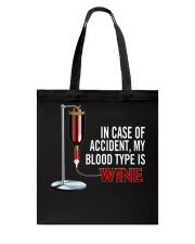 Wine In Case Of Accident Tote Bag thumbnail