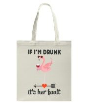 Wine If I'm Drunk Tote Bag thumbnail