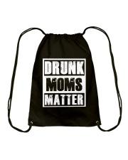Drunk Moms Matter Drawstring Bag thumbnail