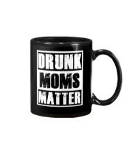 Drunk Moms Matter Mug thumbnail