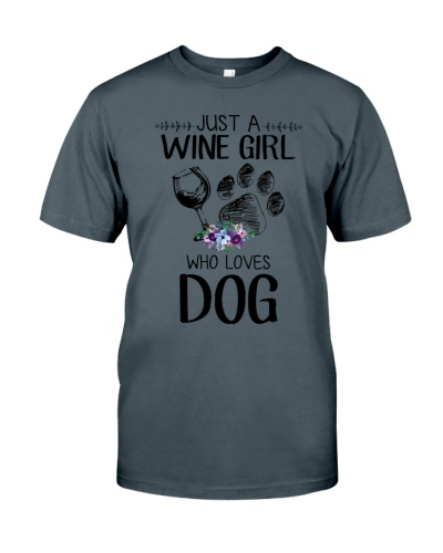 Just A Wine Girl Who Loves Dog