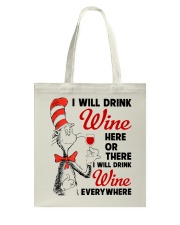 I Will Drink Wine Everywhere Tote Bag thumbnail