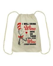I Will Drink Wine Everywhere Drawstring Bag thumbnail