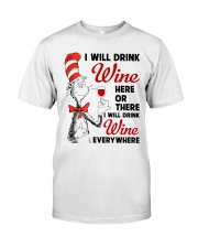 I Will Drink Wine Everywhere Classic T-Shirt thumbnail