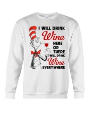I Will Drink Wine Everywhere Crewneck Sweatshirt thumbnail