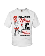 I Will Drink Wine Everywhere Youth T-Shirt thumbnail