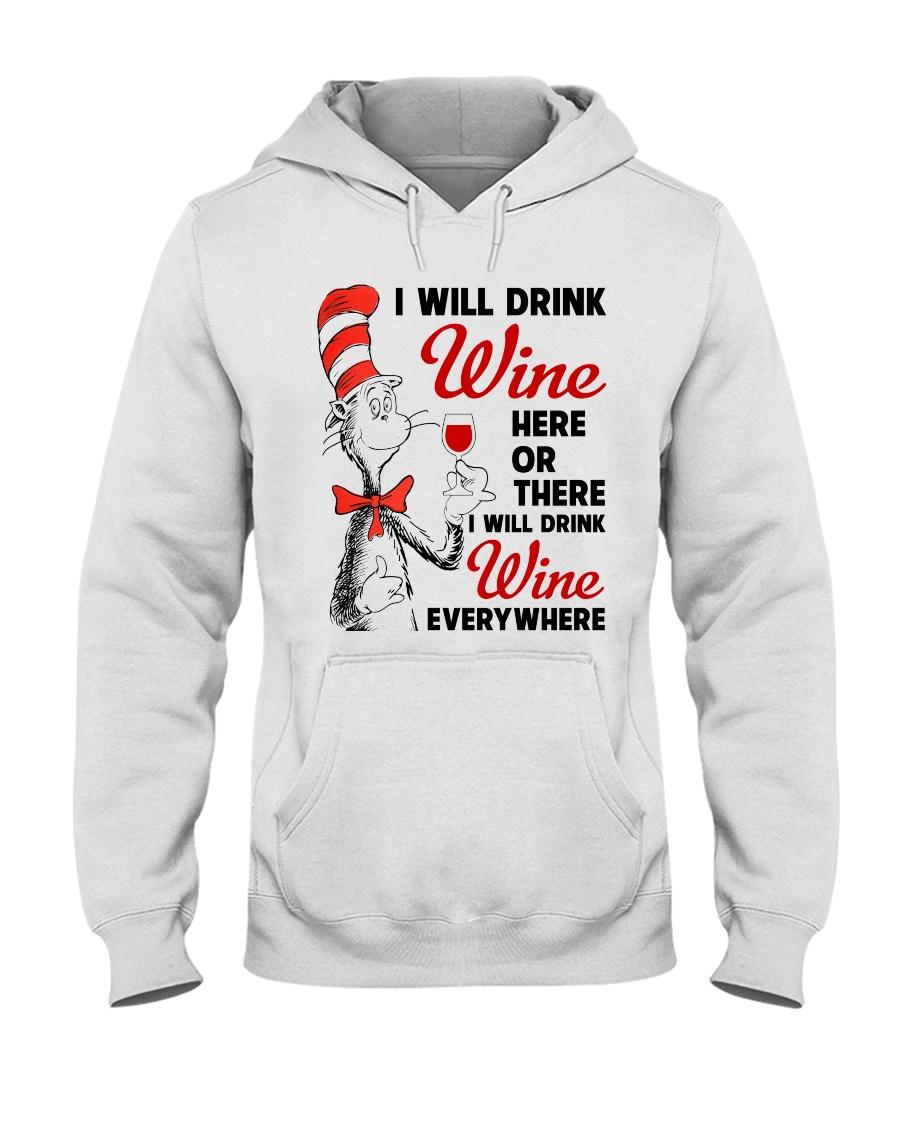 I Will Drink Wine Everywhere Hooded Sweatshirt