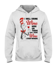 I Will Drink Wine Everywhere Hooded Sweatshirt front