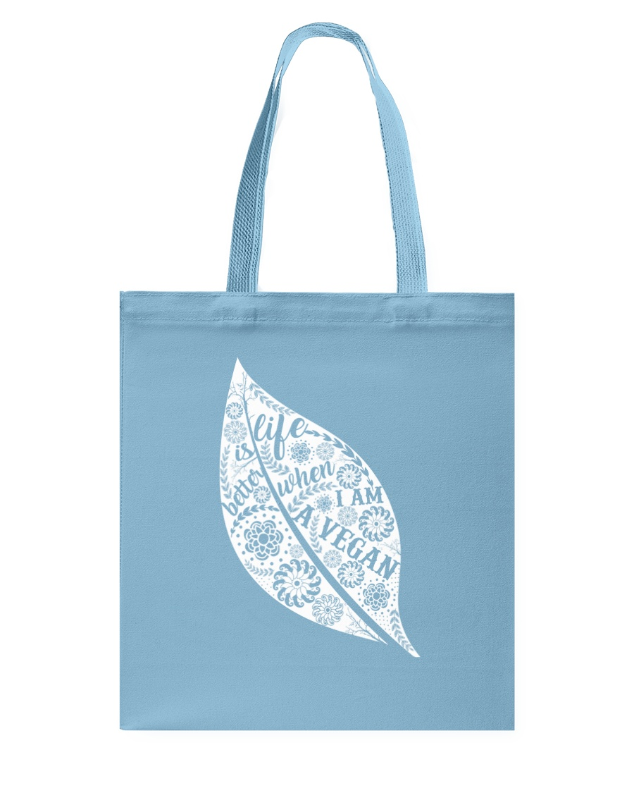 Life Is Bettet When I Am A Vegan Tote Bag showcase