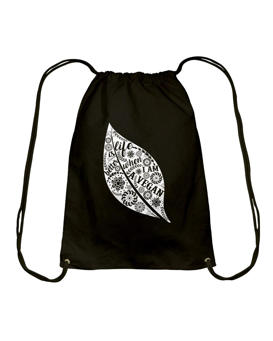 Life Is Bettet When I Am A Vegan Drawstring Bag