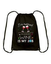 Drinking Wine is My Job  Drawstring Bag thumbnail