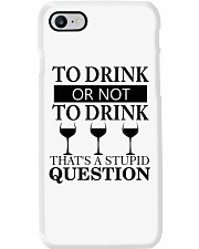 Wine - Stupid Question Phone Case thumbnail