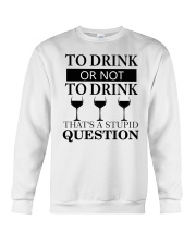 Wine - Stupid Question Crewneck Sweatshirt thumbnail