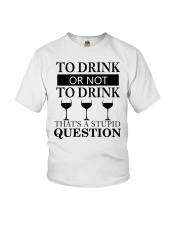 Wine - Stupid Question Youth T-Shirt thumbnail