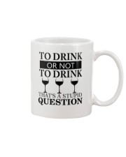 Wine - Stupid Question Mug thumbnail