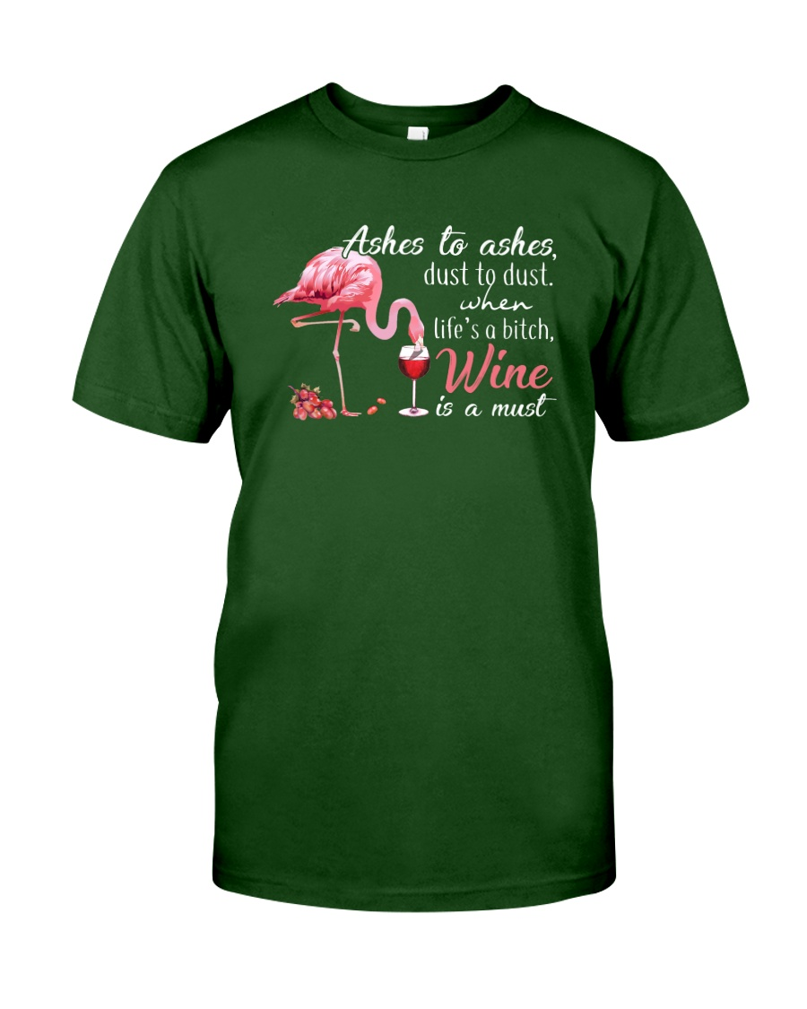 Wine is A Must Classic T-Shirt