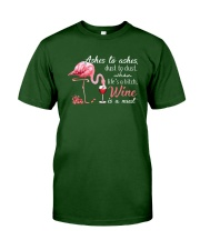 Wine is A Must Classic T-Shirt front
