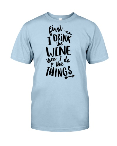 Wine When I Do The Things