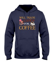 Will Trade Candy For Coffee Hooded Sweatshirt thumbnail