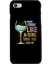 Wine I Know I Drink Like A Girl Try To Keep Up Phone Case thumbnail