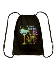 Wine I Know I Drink Like A Girl Try To Keep Up Drawstring Bag tile