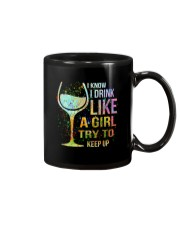 Wine I Know I Drink Like A Girl Try To Keep Up Mug thumbnail