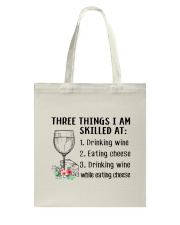 Wine Three Things Skilled Tote Bag thumbnail