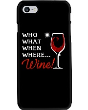 Wine Who What When Where Phone Case thumbnail