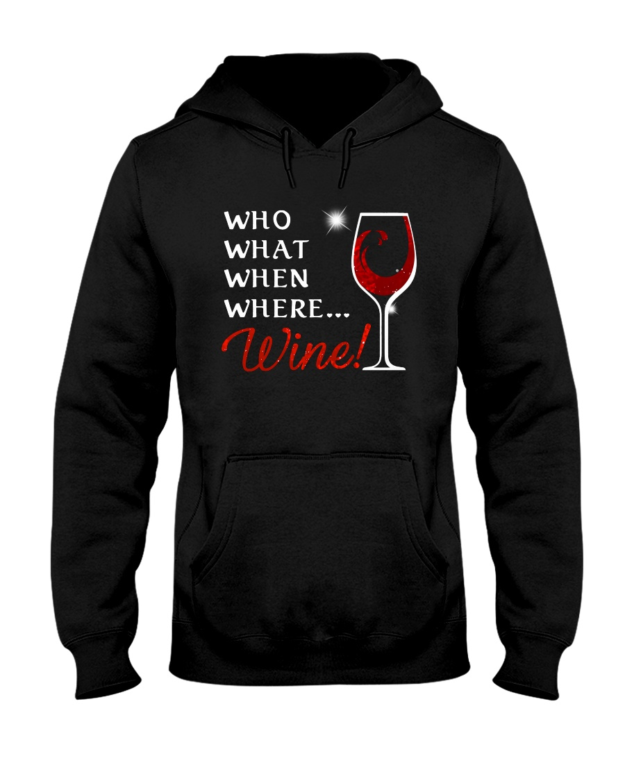 Wine Who What When Where Hooded Sweatshirt