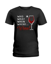 Wine Who What When Where Ladies T-Shirt thumbnail