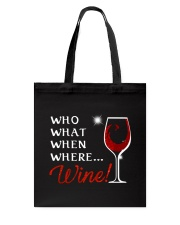 Wine Who What When Where Tote Bag thumbnail