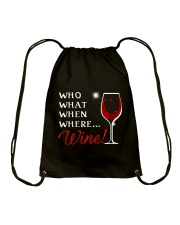 Wine Who What When Where Drawstring Bag thumbnail