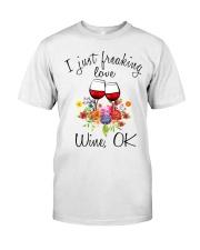 I Just Freaking Love Wine  Classic T-Shirt thumbnail