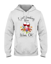 I Just Freaking Love Wine  Hooded Sweatshirt thumbnail