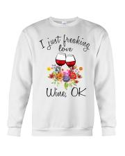 I Just Freaking Love Wine  Crewneck Sweatshirt thumbnail