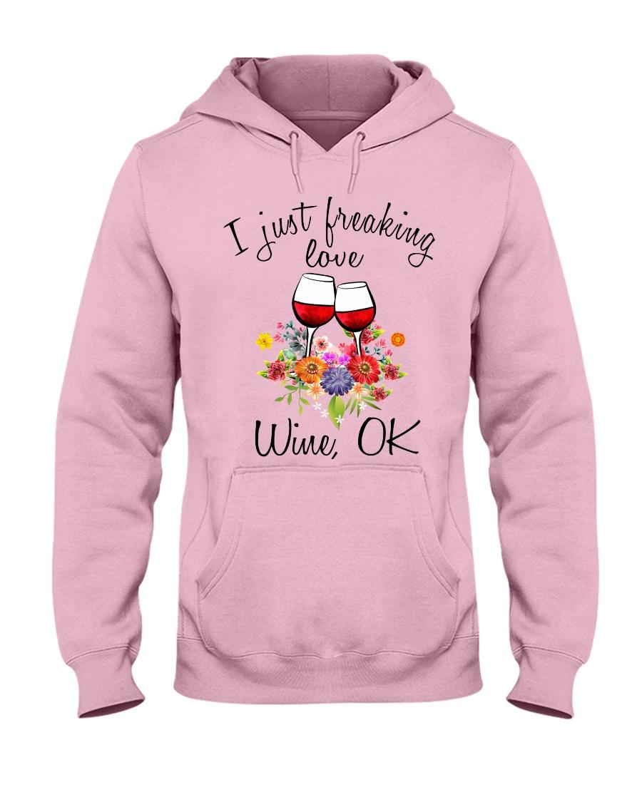 I Just Freaking Love Wine  Hooded Sweatshirt