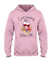 I Just Freaking Love Wine  Hooded Sweatshirt front
