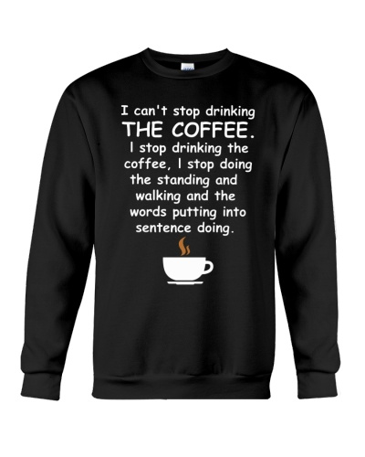 Coffee - I Can't Stop Drinking