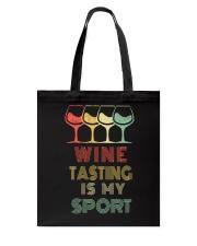 Wine Tasting Is My Sport Tote Bag thumbnail