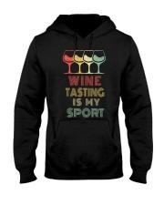 Wine Tasting Is My Sport Hooded Sweatshirt thumbnail