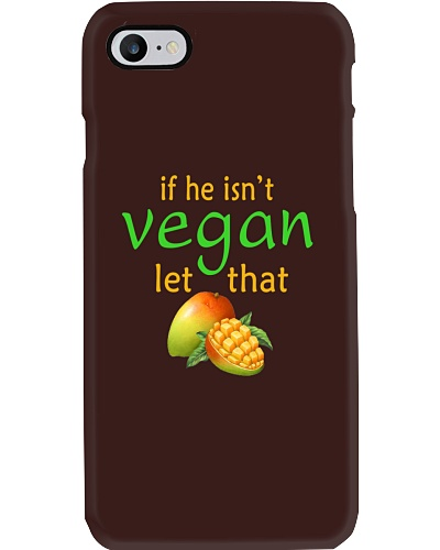 IF HE ISN'T VEGAN LET THAT