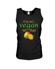 IF HE ISN'T VEGAN LET THAT Unisex Tank thumbnail