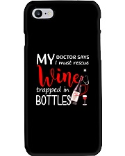 Wine My Doctor Says Phone Case thumbnail