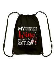 Wine My Doctor Says Drawstring Bag thumbnail