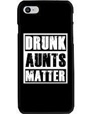 Drunk Aunts Matter Phone Case thumbnail