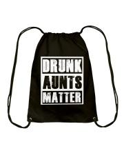 Drunk Aunts Matter Drawstring Bag thumbnail
