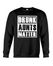 Drunk Aunts Matter Crewneck Sweatshirt thumbnail