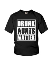 Drunk Aunts Matter Youth T-Shirt thumbnail