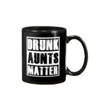 Drunk Aunts Matter Mug thumbnail